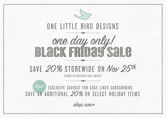 One Little Bird Black Friday Sale 2011