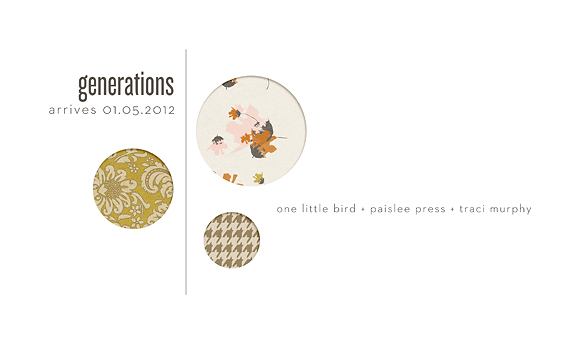 Generations | a One Little Bird + Paislee Press + Traci Murphy collaboration