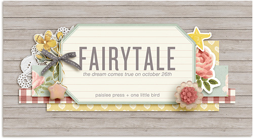 Fairytale Collaboration | Arrives 10/26/2012 | One Little Bird + Paislee Press
