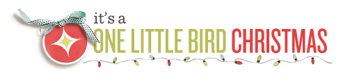 One Little Bird Christmas 2012