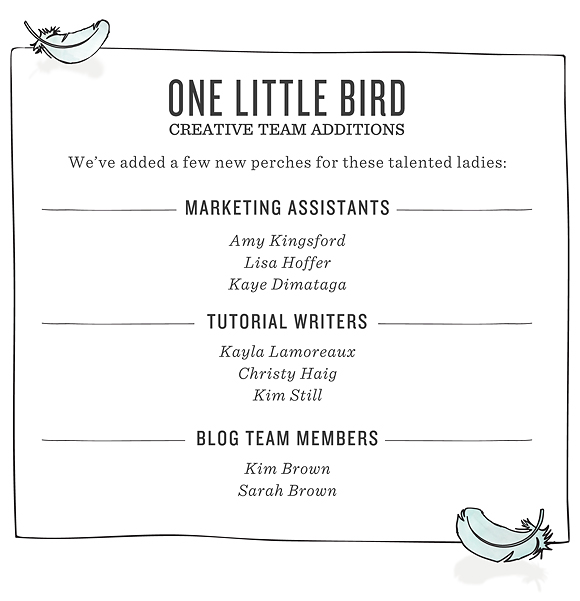 New Creative Team Members | One Little Bird