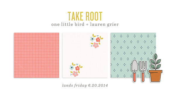 Take Root | Sneak Peek | One Little Bird + Lauren Grier