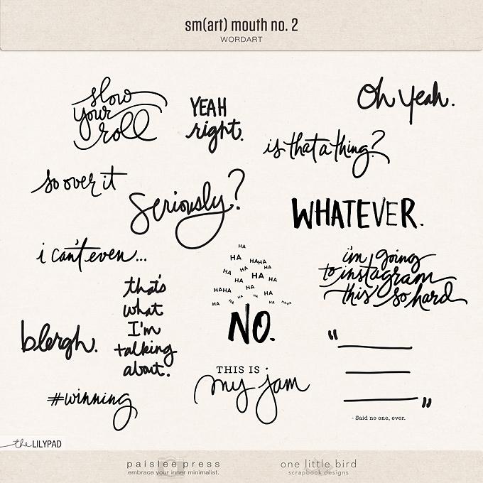 Sm(art) Mouth No. 2 Digital Wordart | One Little Bird and Paislee Press