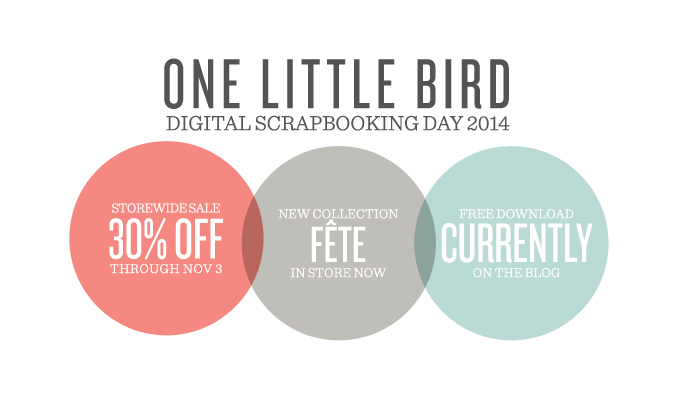 Digital Scrapbooking Day 2014 | One Little Bird