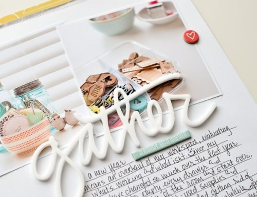 Get It Together | Scrapbook Layout + Organization Tips