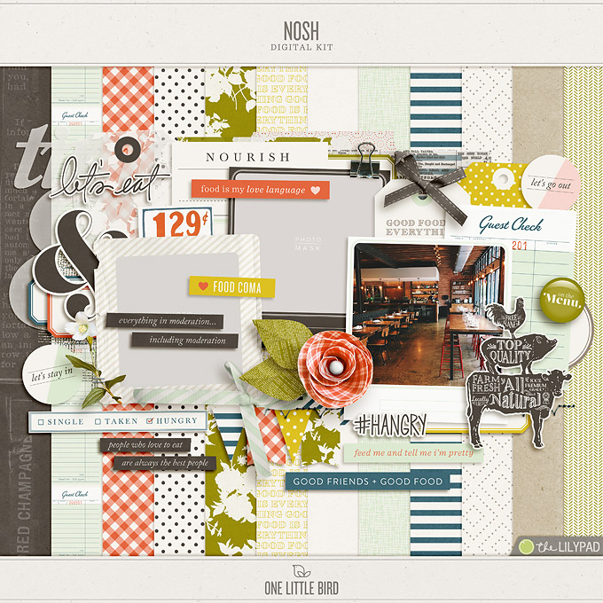 Nosh | Digital Scrapbooking Kit | One Little Bird