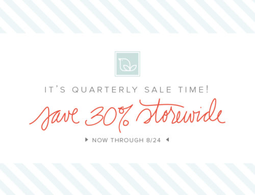 Quarterly Sale | Save 30% Storewide